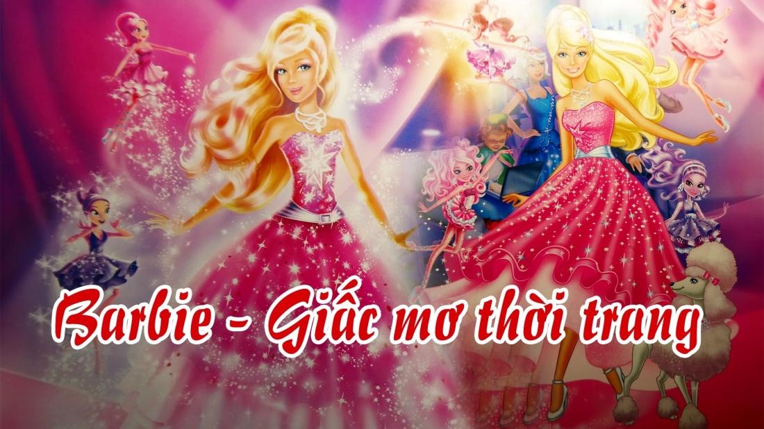 Barbie - Giấc mơ thần tiên