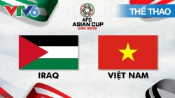 Giải Bóng Đá Asian Cup 2019: Iraq - Việt Nam