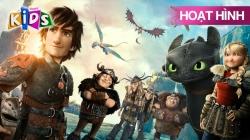 Bí Kíp Luyện Rồng: Hướng Tới Trạm Rồng (Phần 2)