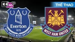 West Ham - Everton (H1) EPL 19/20 Vòng 23