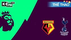 Watford – Tottenham (H1) Premier League 2019/20: Vòng 23