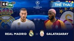 Real Madrid – Galatasaray (H1) Champions League 2019/20: Vòng Bảng