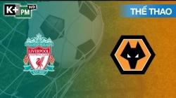 Liverpool – Wolves (H1) Premier League 2019/20: Vòng 20