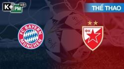 Bayern Munich - Crvena Zvezda (H1) Champions League 2019/20: Vòng Bảng