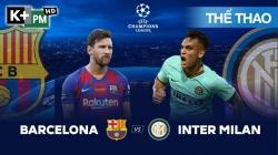 Barcelona – Inter Milan (H1) Champions League 2019/20: Vòng Bảng