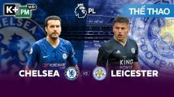 Chelsea – Leicester (H1) Premier League 2019/20: Vòng 2