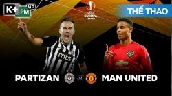 Partizan Belgrade - Man Utd (H1) Europa League 2019/20: Vòng Bảng