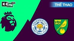 Leicester – Norwich (H1) Premier League 2019/20: Vòng 17