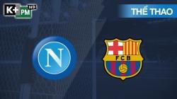 Napoli - Barcelona (H2) Champions League 2019/20: Vòng 1/8 Lượt Đi