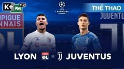 Lyon - Juventus (H1) Champions League 2019/20: Vòng 1/8 Lượt Đi