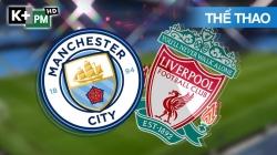 Man City - Liverpool (H1) Premier League 2019/20: Vòng 32