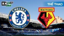 Chelsea - Watford (H2) ELP 19/20 Vòng 33