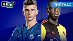 Chelsea - Watford (H1) Premier League 2019/20: Vòng 33