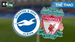 Brighton - Liverpool (H1) Premier League 2019/20: Vòng 34
