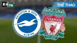 Brighton - Liverpool (H1) Premier League 2019/20: Vòng 34