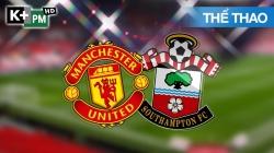 Man Utd - Southampton (H1) Premier League 2019/20: Vòng 35