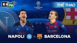 Napoli - Barcelona (H1) Champions League 2019/20: Vòng 1/8 Lượt Đi