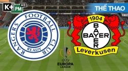 Rangers - Bayer Leverkusen (H1) Europa League 2019/20: Vòng 1/8 Lượt Đi