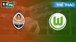 Shakhtar Donetsk - Wolfsburg (H1) Europa League 2019/20: Vòng 1/8 Lượt Về