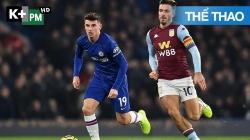 Aston Villa - Chelsea (H1) Premier League 2019/20: Vòng 30