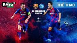 Barcelona - Napoli (H2) ucl 19/20 vòng 1/8 Lượt Về