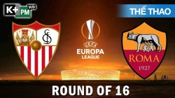 Sevilla - AS Roma (H1) Europa League 2019/20: Vòng 1/8