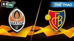 Shakhtar Donetsk - Basel (H1) Europa League 2019/20: Vòng Tứ Kết
