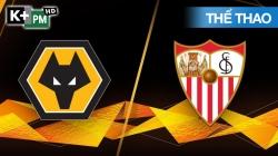 Wolves - Sevilla (H1) Europa League 2019/20: Vòng Tứ Kết