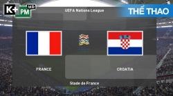 Pháp - Croatia (H2) UEFA Nations League 2021/21: Vòng Bảng