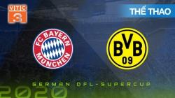 Trận Tranh Siêu Cúp Đức 2020: Bayern Munich vs Dortmund