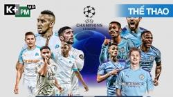 Marseille - Man City (H2) Champions League 2020/21: Vòng Bảng