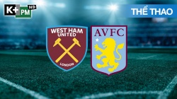 West Ham - Aston Villa (H1) Premier League 2020/21: Vòng 10