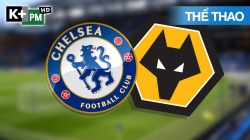 Chelsea - Wolves (H1) Premier League 2020/2: Vòng 20