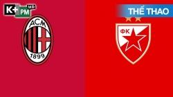 AC Milan - Crvena Zvezda (H1) Europa League 2020/21: Lượt Về Vòng 1/16