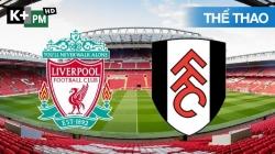 Liverpool - Fulham (H1) Premier League 2020/21: Vòng 27