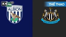 West Brom - Newcastle (H1) Premier League 2020/21: Vòng 27