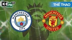 Man City - Man Utd (H1) Premier League 2020/21: Vòng 27