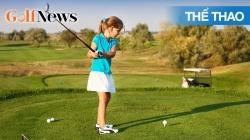Chuyện Golf 68: Golf, Giáo Dục Và Rèn Luyện Sức Khỏe Cho Trẻ