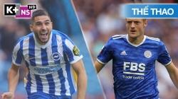 Brighton - Leicester (Hiệp 1) EPL 21