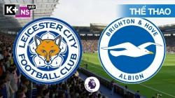 Brighton - Leicester (Hiệp 2) EPL 21