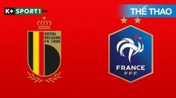 Bỉ - Pháp (H1) Bán Kết 2 UEFA Nations League