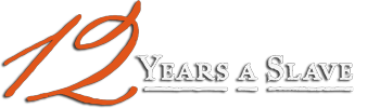12 Years A Slave / Twelve Years A Slave