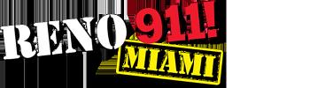 Reno 911!: Miami