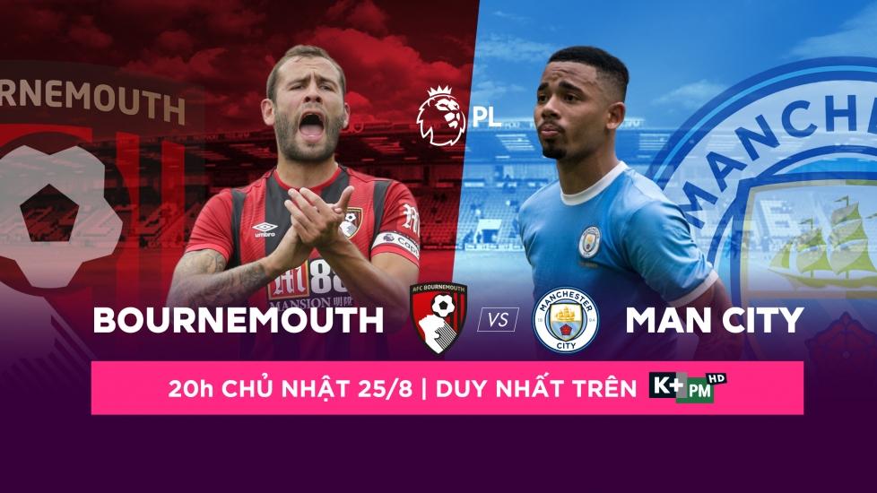 Trực Tiếp Giải Ngoại Hạng Anh 2019/20: Bournemouth - Man City