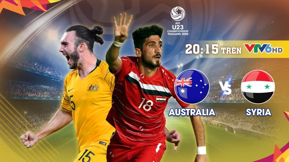 Trực Tiếp Tứ Kết VCK U23 Châu Á 2020: Australia vs Syria
