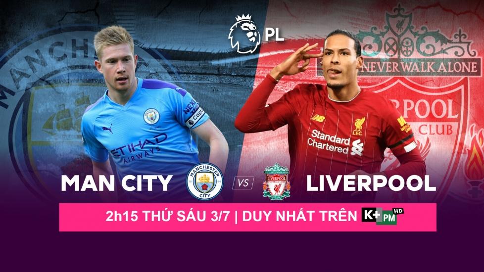 Trực Tiếp Ngoại Hạng Anh Vòng 32: Manchester City Vs Liverpool